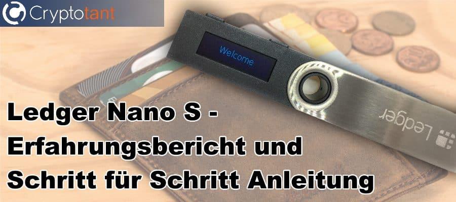 Ledger Nano S - Erfahrungsbericht und Schritt für Schritt Anleitung