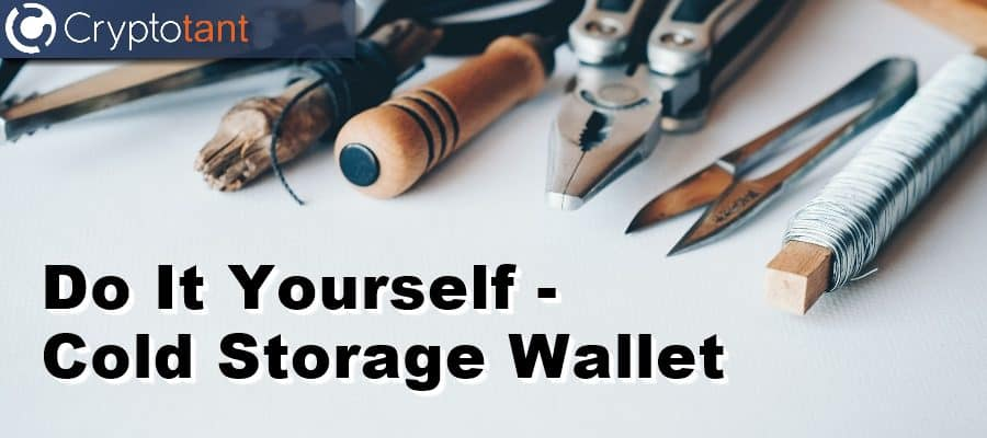 Do It Yourself - Cold Storage Wallet