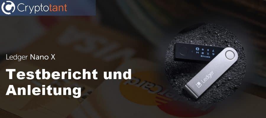 Ledger Nano X - Testbericht und Anleitung