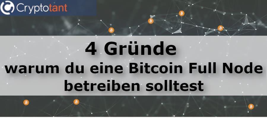 4 Gründe für eine Bitcoin Full Node